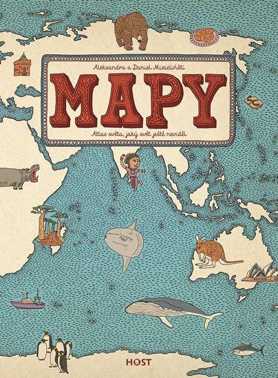 Mapy - Atlas světa, jaký svět ještě neviděl – Knihkupectví Neoluxor