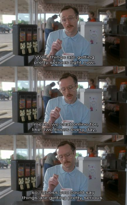 I totally just read that in Kips voice lol! #napoleondynamite #kip #napoleon