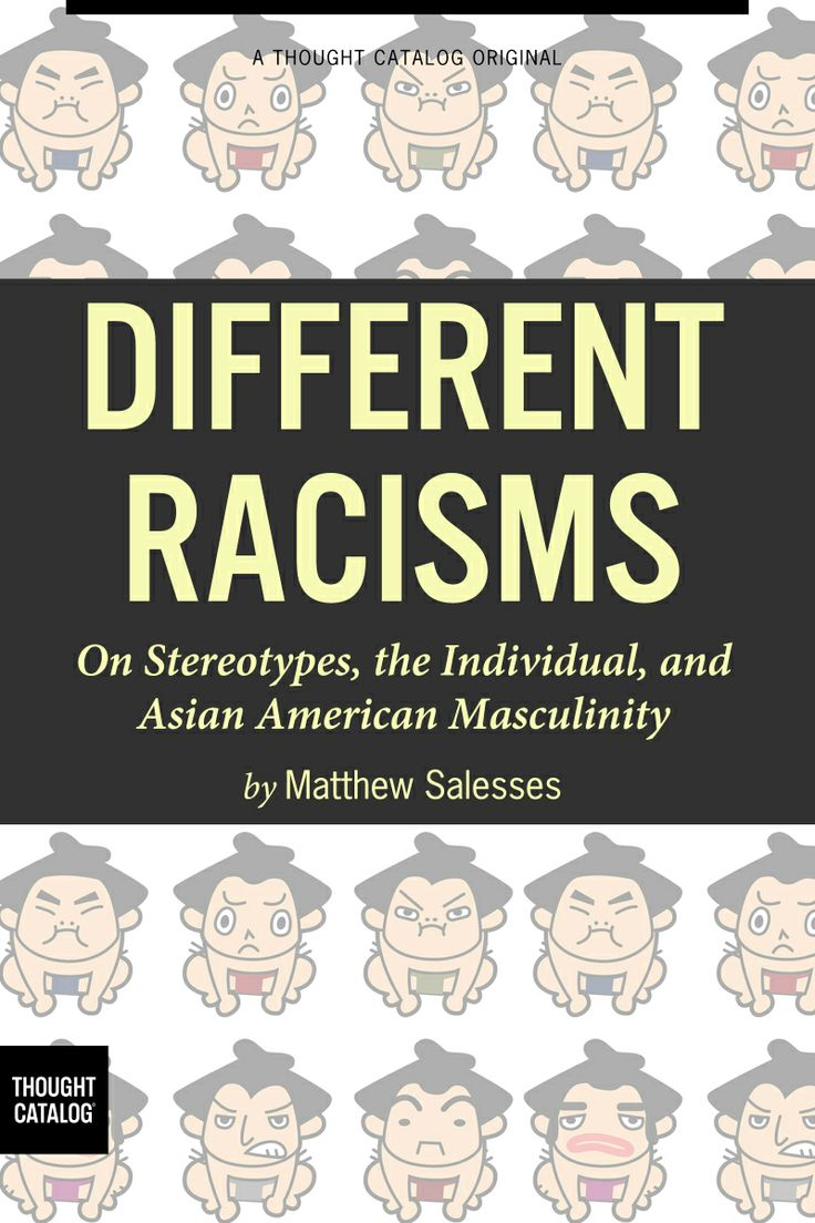 Quotes On Racism Different Racisms On Stereotypes The Individual And Asian