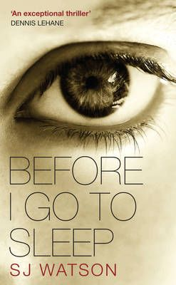 Before I Go to Sleep by S J Watson - couldn't put it down.