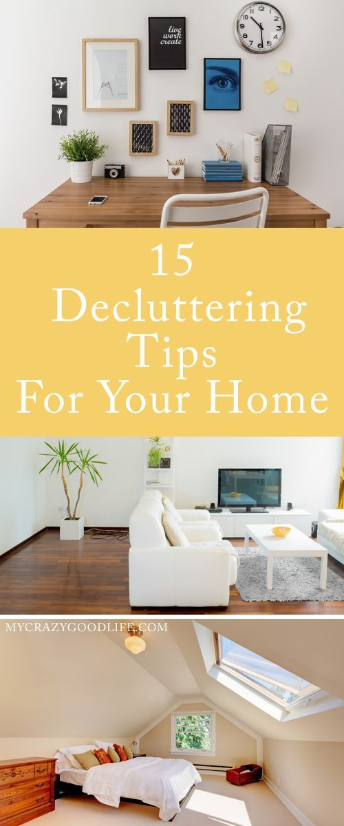 As we gain sentimental knickknacks and beautiful pictures that belong in frames, we also suffer from the clutter that they bring. These 15 decluttering tips for your home will help you regain that nice and tidy house you've been craving.