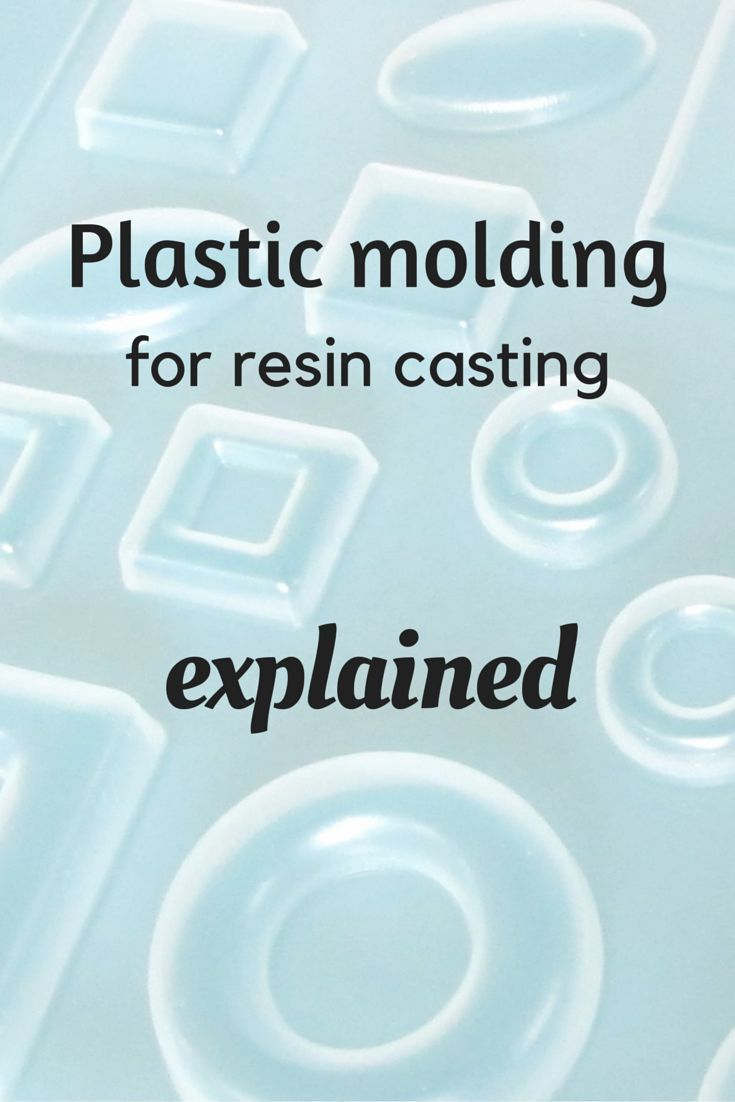 Plastic molds used for resin -- explained!