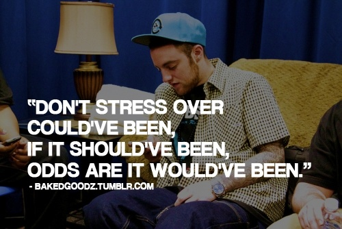Mac Miller quotes