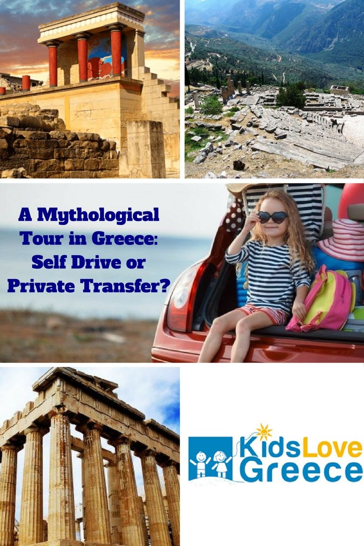A Mythological Tour in Greece: Self Drive or Private Transfer?  #greece #familytravel