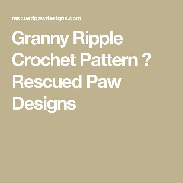 Granny Ripple Crochet Pattern ⋆ Rescued Paw Designs