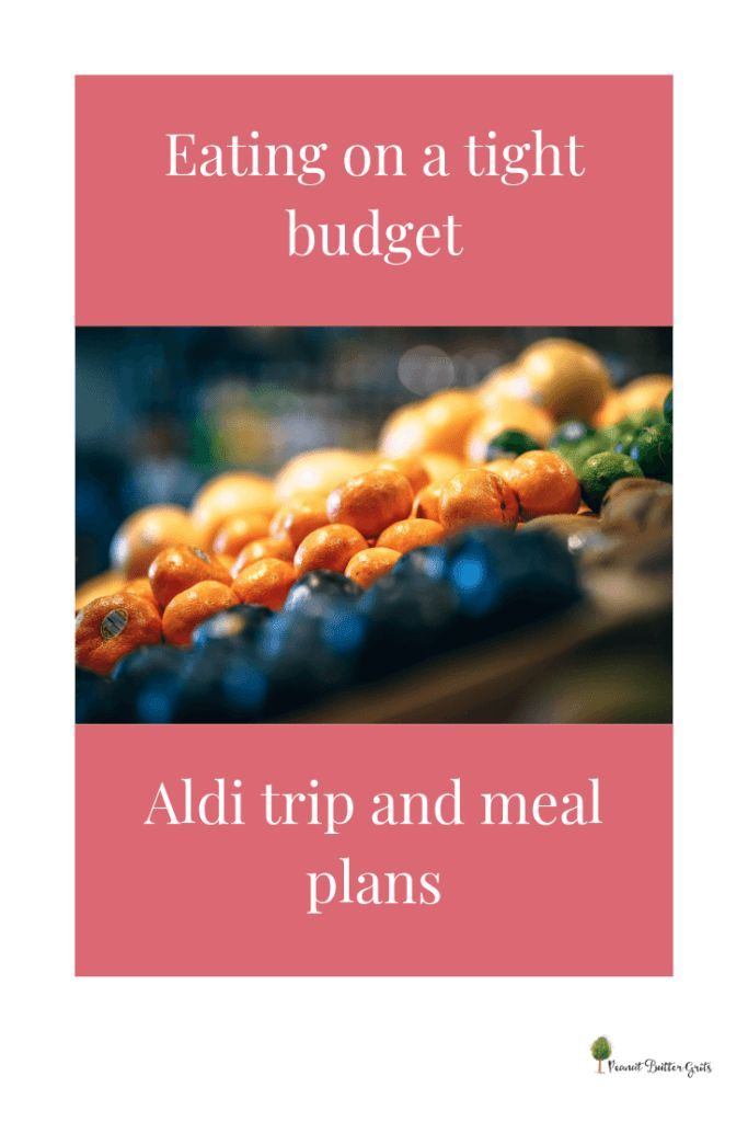 Eating On A Tight Budget Aldi Trip And What S On The Menu