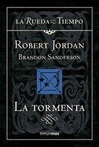 la tormenta (la rueda del tiempo nº 18)-robert jordan-brandon sanderson-9788448034740
