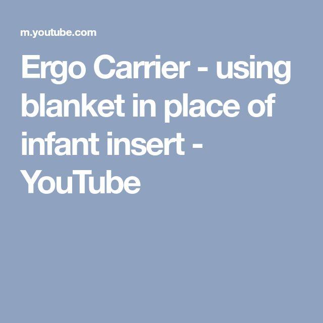 Ergo Carrier - using blanket in place of infant insert - YouTube