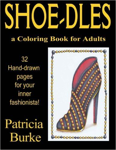 Shoe-dles Paperback – June 5, 2016 by Patricia A Burke (Author)