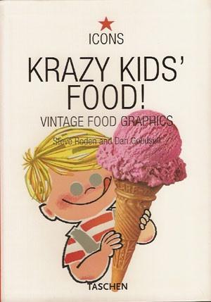 taschen icons - krazy kids food! vintage food graphics