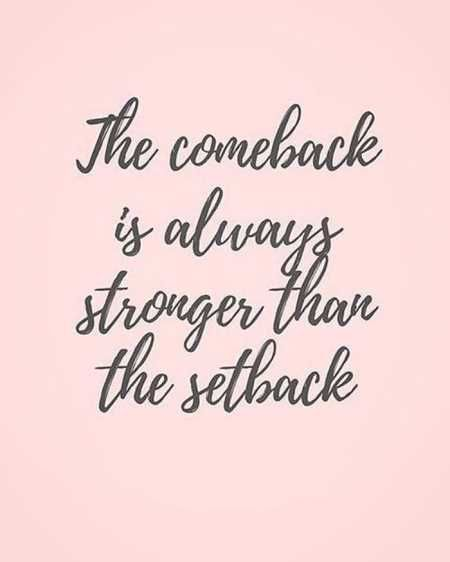 Quotes for Motivation and Inspiration   QUOTATION – Image :    As the quote says – Description  Inspirational Quotes // The comeback is always stronger than the setback. So go for it girl!    - #InspirationalQuotes