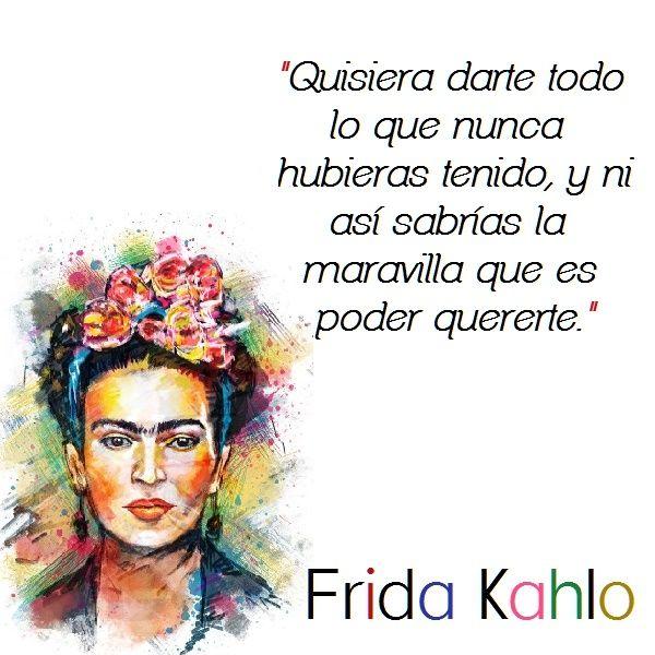 Frases De Frida Kahlo Para Whatsapp Frases De Frida Kalho Frase