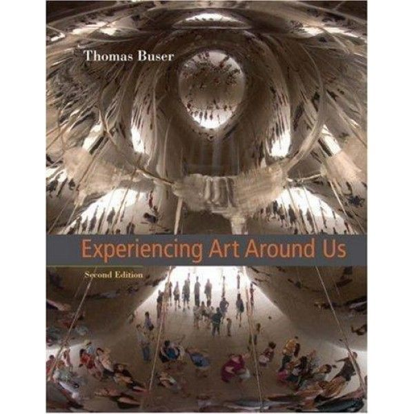 experiencing art around us, 2nd edition