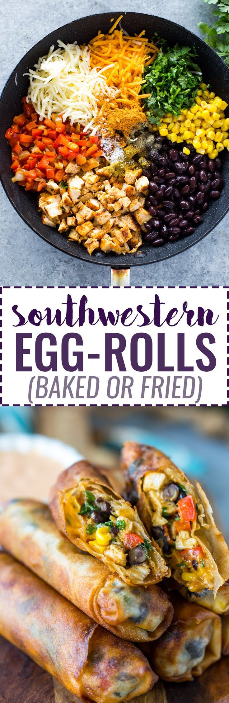 Southwestern Egg Rolls (Baked or Fried)  How to Freeze