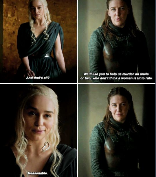 """""""We'd like you to help us murder an uncle or two, who don't think a woman is fit to rule"""" - Daenerys & Yara #GameOfThrones"""