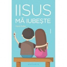 Iisus ma iubeste (ed. tiparita)