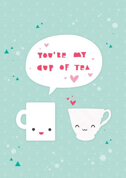 cup of tea - valentines day card with tea as a gift