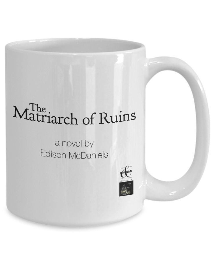 """""""The Matriarch of Ruins."""" Unique coffee mug commemorating the best selling novel of the civilians trapped in the maelstrom of Gettysburg. For anyone facing adversity in life."""
