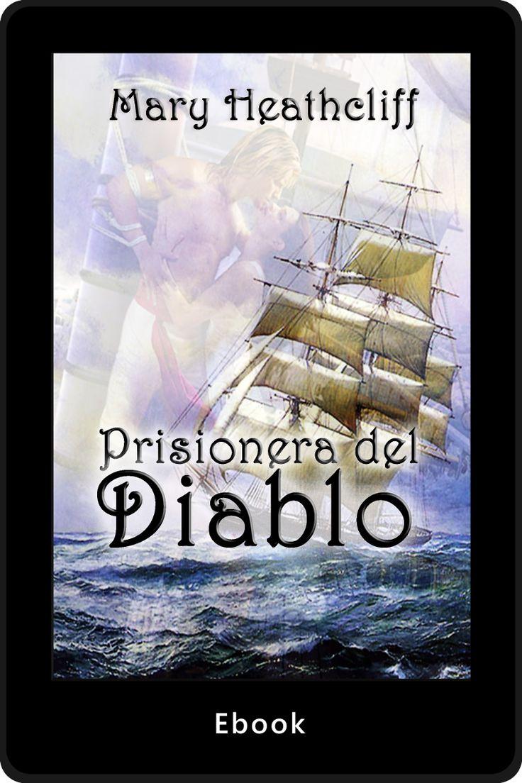 El Diablo la capturó en su barco y en su corazón.http://maryheathcliff.weebly.com/prisionera-del-diablo.html