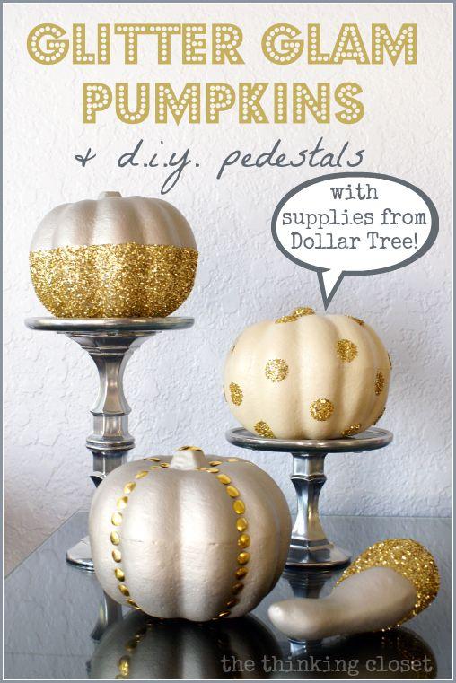 Glitter Glam Pumpkins & D.I.Y. Pedestals {with supplies from Dollar Tree!  Cray-zay!}  via thinkingcloset.com