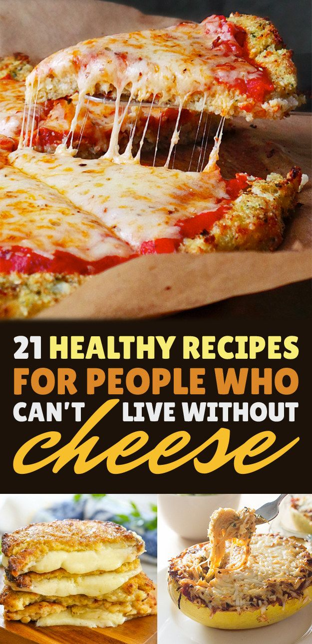 21 Healthyish Recipes For People Who Can't Live Without Cheese