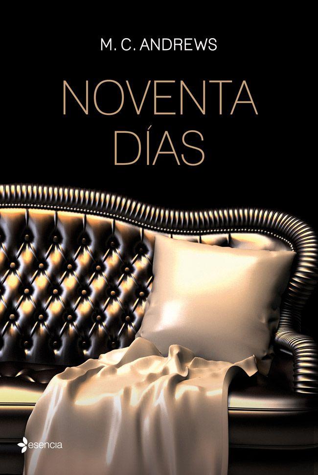 SAGA NOVENTA DÍAS - SAGA COMPLETA - M. C. ANDREWS