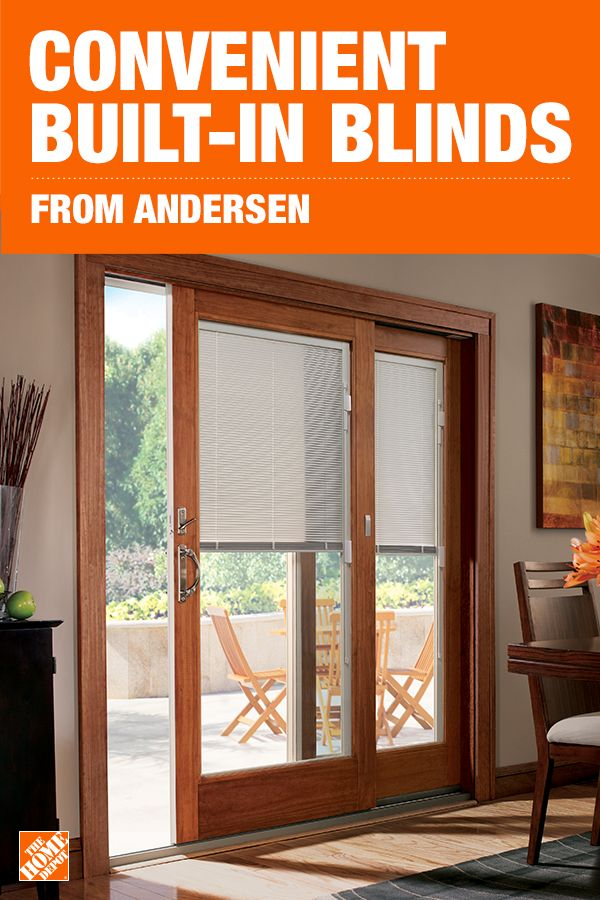 Convenient Built In Blinds From Andersen Andersen Patio Doors