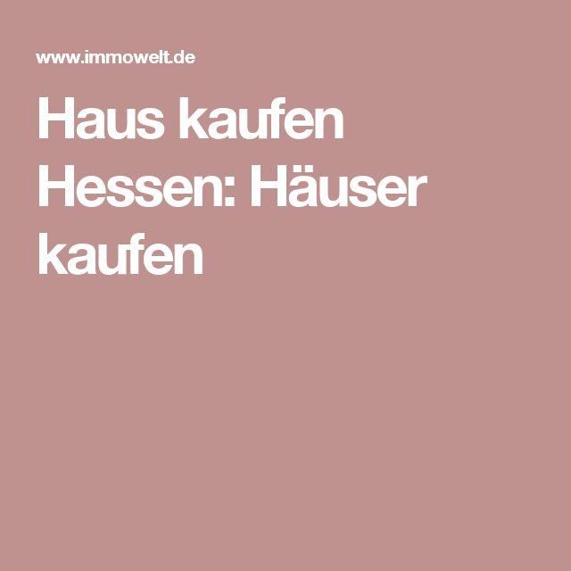 Haus kaufen Hessen: Häuser kaufen