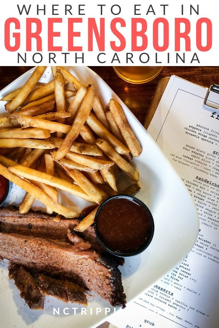 Must Eat Restaurants In Greensboro With Images Eat Foodie Travel Food Guide
