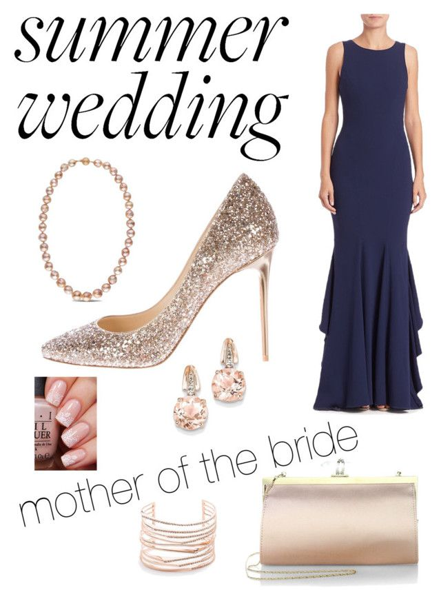 """""""Summer Weddings • Mother of the Bride"""" by esteadman-1 on Polyvore featuring Zac Posen, Jimmy Choo, BillyTheTree, Marchesa and Alexis Bittar"""