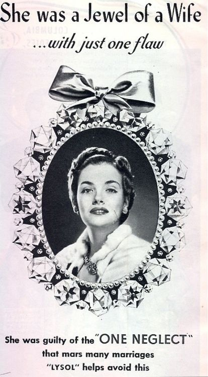 """Lysol Advertisment from 1930s.  She was guilty of the """"ONE NEGLECT"""". That one neglect insinuates birth control and sex in her marriage."""