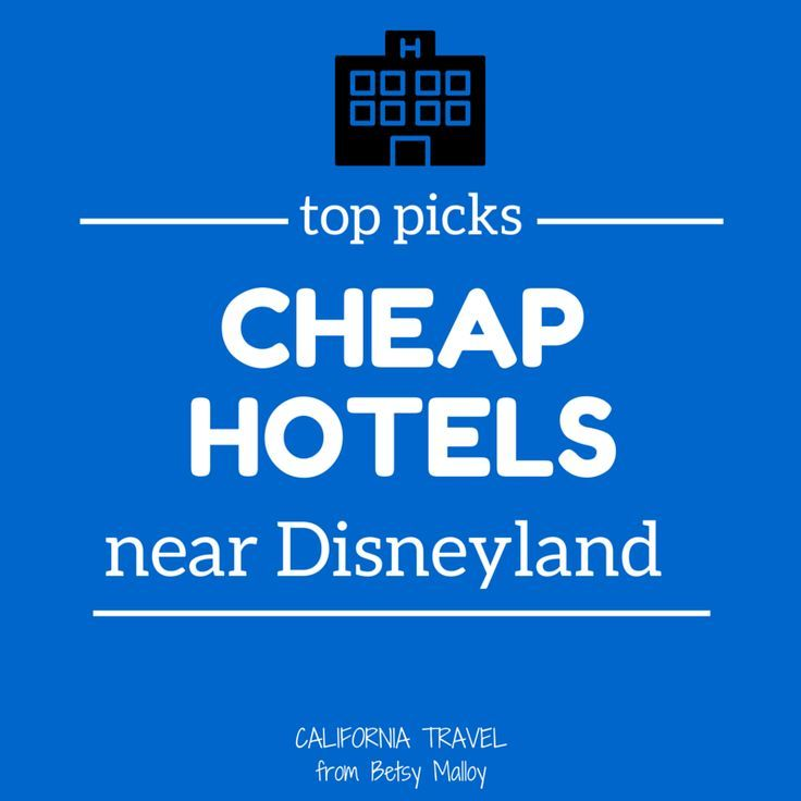 If price is the #1 concern, these are the best rated and least expensive hotels in the Disneyland area.