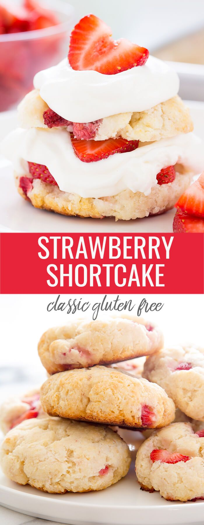 This easy gluten free strawberry shortcake recipe, made from scratch, is the classic summer dessert that everyone loves.