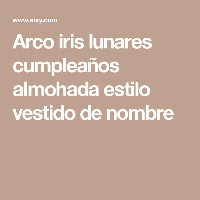 Arco iris lunares cumpleaños almohada estilo vestido de nombre
