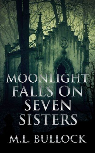 Moonlight Falls on Seven Sisters (Volume 2) by M L Bullock. When a young, wealthy heiress, Calpurnia Cottonwood, disappears from Seven Sisters in 1850, rumors swirl. But no trace of the girl had ever been found—until now. Historian Carrie Jo Jardine and her handsome employer, Ashland Stuart, find clues to the heiress' whereabouts and even more mysteries are revealed. With Carrie Jo's ability to dream about the past, she watches a sinister plot unfold. Is she unable to prevent tragedy, or…