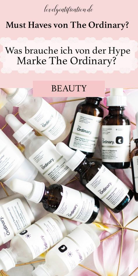 ♥♥♥ The Ordinary – Produktübersicht und MUST HAVES! ♥♥♥