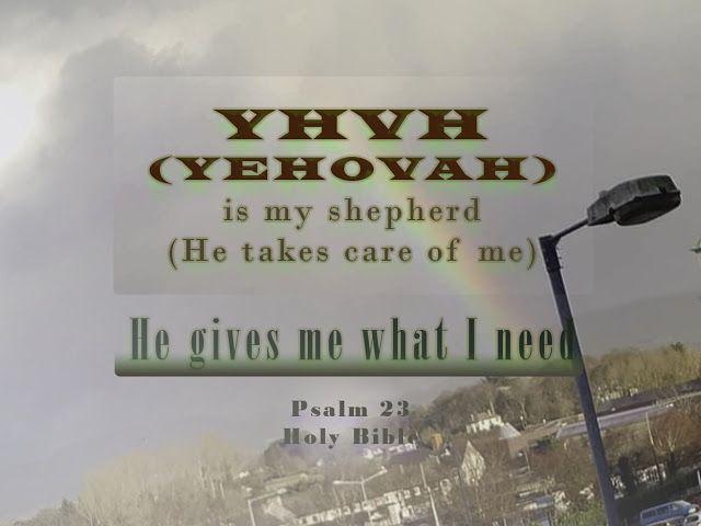 """YHVH (YEHOVAH) Padre: """"YHVH (YEHOVAH) is my shepherd"""""""