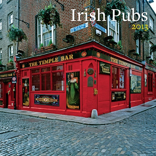 """Irish Pubs Wall Calendar: Go raibh do ghloine lÁn go deo. (""""May your glass be ever full"""" –Irish Toast). Treat yourself to a pub tour of Ireland! Traverse all over the Emerald Isle on your pub quest.  $13.99  http://calendars.com/United-Kingdom/Irish-Pubs-2013-Wall-Calendar/prod201300000637/?categoryId=cat00715=cat00715#"""