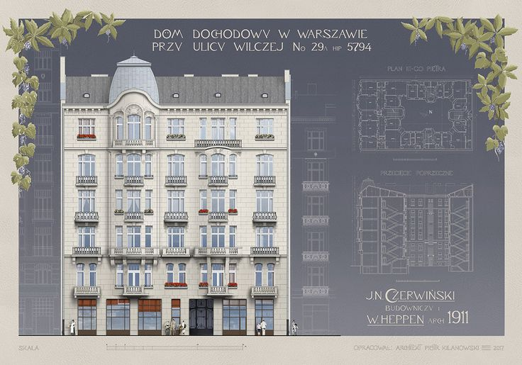 Tenement house at Wilcza 29A (1911, Wacław Heppen & Józef N. Czerwiński) architectural art-nouveau poster: elevation, section, plan; Drawn up by architect Piotr Kilanowski (2017)