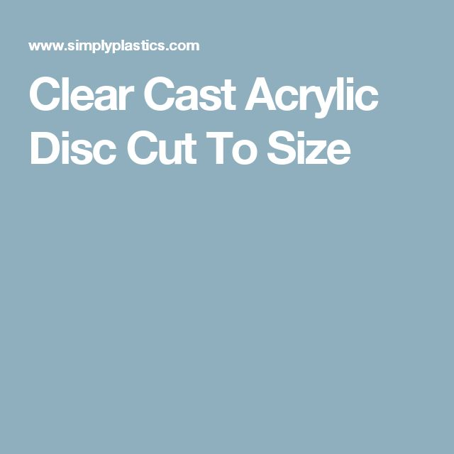 Clear Cast Acrylic Disc Cut To Size