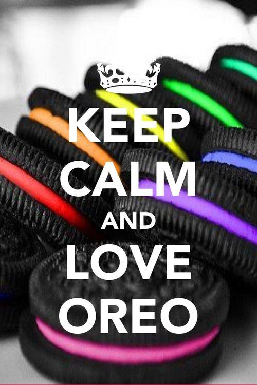 EAT OREO.  BREATH OREO.  THINK OREO.  BE THE OREO...