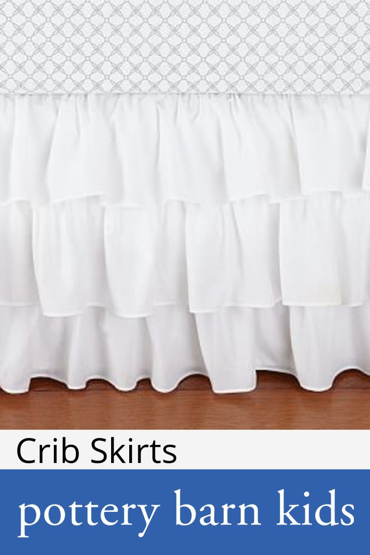 Crib Skirts