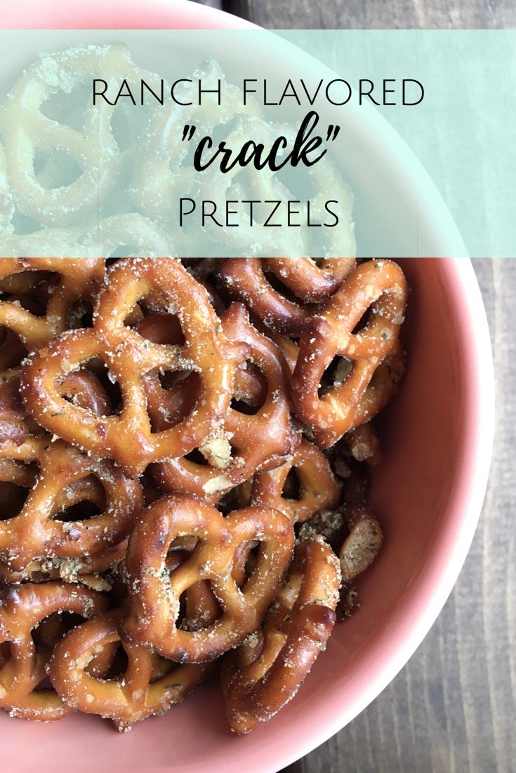 RANCH PRETZELS | RANCH FLAVORED PRETZELS | SNACKS | PARTY SNACKS | APPETIZERS | SNACKS FOR KIDS | RANCH | PRETZELS | AFTER SCHOOL SNACKS | PRETZEL RECIPES