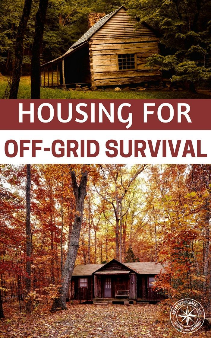 Housing For Off-Grid Survival — Living comfortably off-grid without the need of utility companies and government services can be quite challenging. Most people start by buying a piece of land far from utility services because it's cheaper compared to traditional lot housing. #survival #offgrid #homestead #prepping