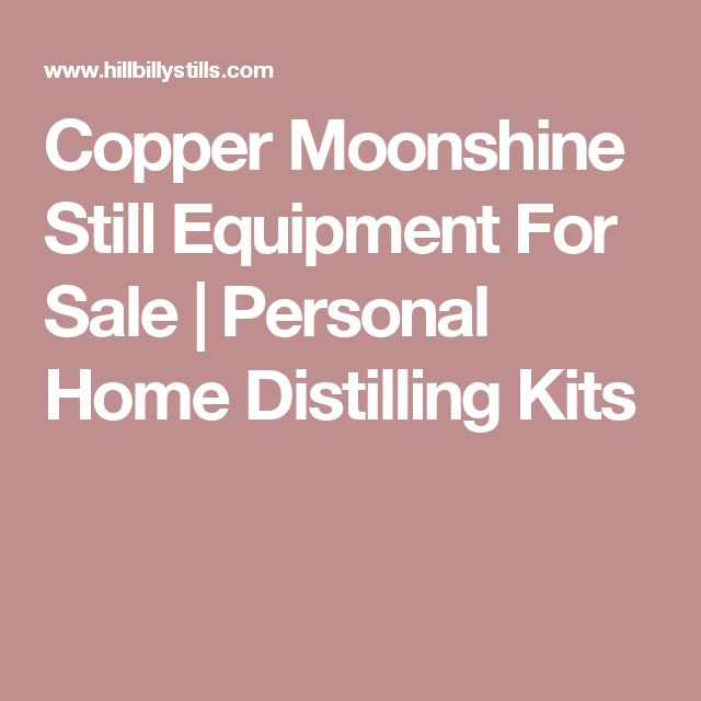 Copper Moonshine Still Equipment For Sale | Personal Home Distilling Kits