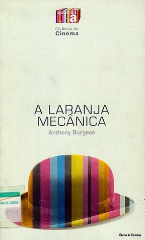 Portuguese Edition of A Clockwork Orange.  Published by Bibliotex Editor in 2004.