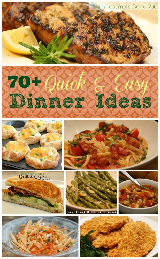 70+ Quick and Easy Dinner Ideas