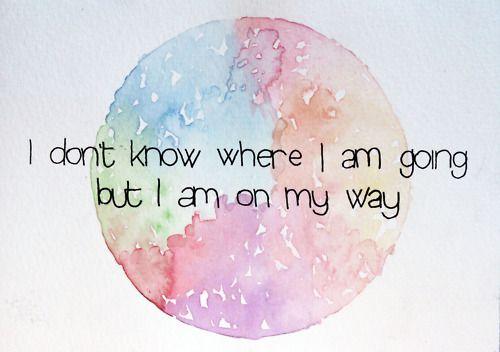 I'm on my way.