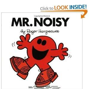Mr. Noisy (Mr. Men and Little Miss): Roger Hargreaves: 9780843178104: Amazon.com: Books