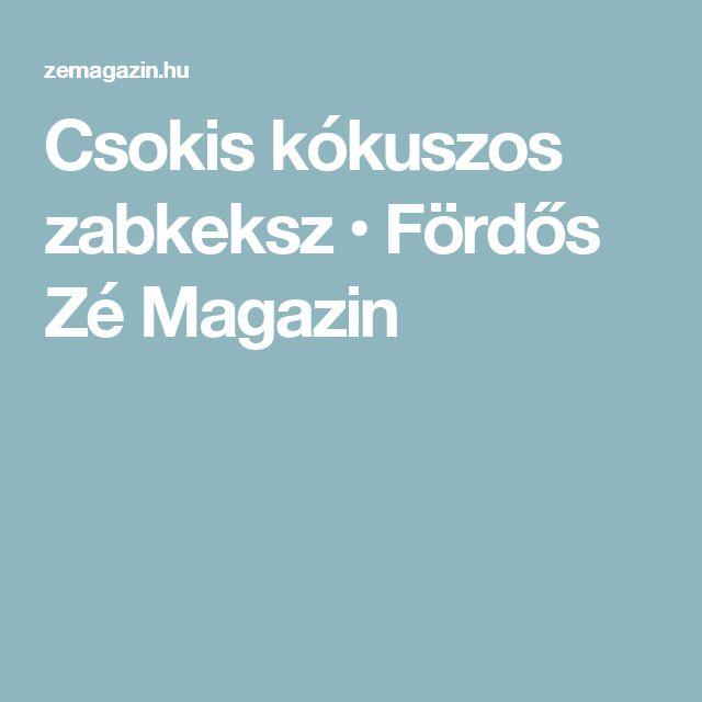 Csokis kókuszos zabkeksz • Fördős Zé Magazin